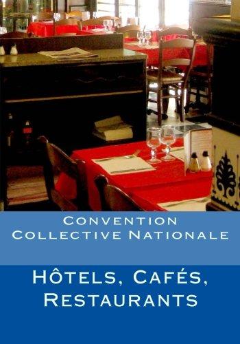 Convention Collective Nationale Hôtels, Cafés, Restaurants por Jules Roussel