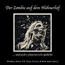 Der Zombie auf dem Hühnerhof und andere phantastische Gedichte (BlutKuss 4)