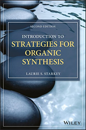 Introduction to Strategies for Organic Synthesis (English Edition)
