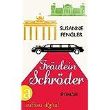 Fräulein Schröder: Roman