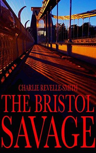 the-bristol-savage-the-bristol-murders-book-3