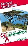 Telecharger Livres Le Routard Kenya Tanzanie 2014 2015 (PDF,EPUB,MOBI) gratuits en Francaise