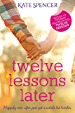 Twelve Lessons Later (English Edition)