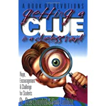 Getting a Clue in a Clueless World by Ross Campbell (1996-11-25)
