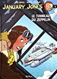 January Jones, Tome 6 - Le tombeau du zeppelin