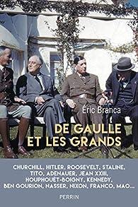 De Gaulle et les grands par Branca