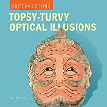 Topsy-turvy Optical Illusions (Supervisions)