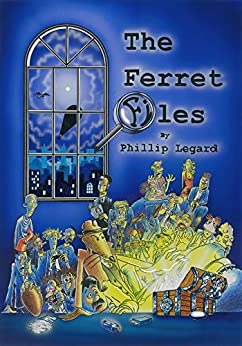 The Ferret Files by [Legard, Phillip]