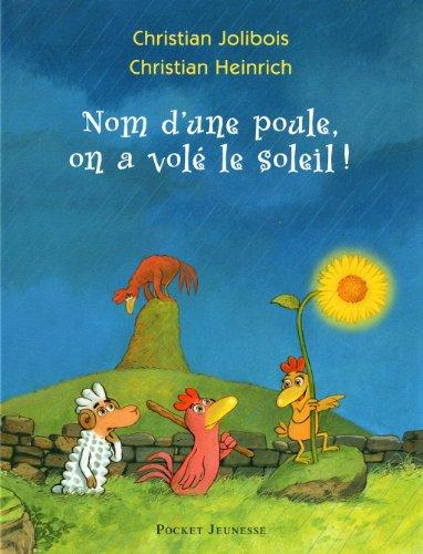 """<a href=""""/node/48291"""">Nom d'une poule, on a volé le soleil !</a>"""