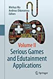 Serious Games and Edutainment Applications: Volume II
