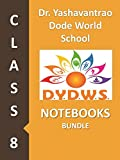 #10: Dr. Yashwantrao Dode World School Class 8 Notebooks Bundle