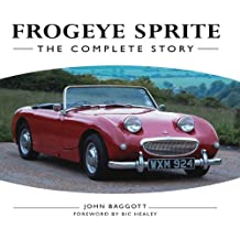 Frogeye Sprite: The Complete Story