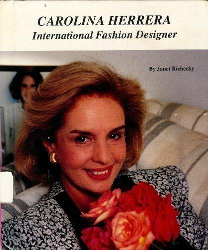 carolina-herrera-international-fashion-designer-picture-story-biography-by-riehecky-janet-1991-bibli