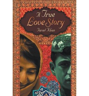 Produktbild { A TRUE LOVE STORY } By Khan, Farad ( Author ) [ Sep - 2013 ] [ Paperback ]