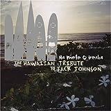 Na Mele O Keka: Hawaiian Trib Jack Johnson by Tribute to Jack Johnson (2005-08-23) -