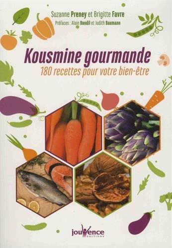 Kousmine gourmande : 180 recettes pour votre bien-être par Collectif