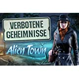 Verbotene Geheimnisse: Alien Town [Download]