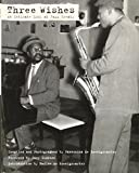 Three Wishes: An Intimate Look at Jazz Greats by Pannonica De Koenigswarter (2008-10-03)