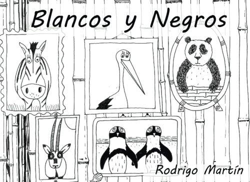 Blancos y negros: para Ines: Volume 2 (Cuentos personalizados)