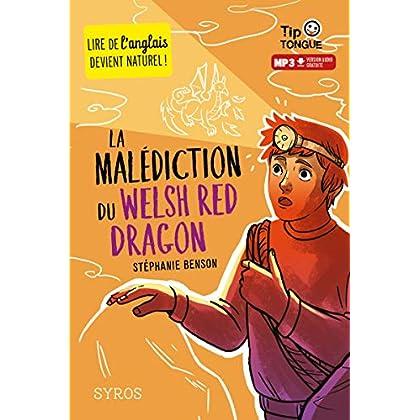 La Malédiction du Welsh Red Dragon - collection Tip Tongue - A1 découverte - dès 10 ans