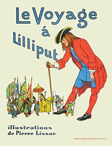 Le Voyage a Lilliput: Les Aventures de Gulliver