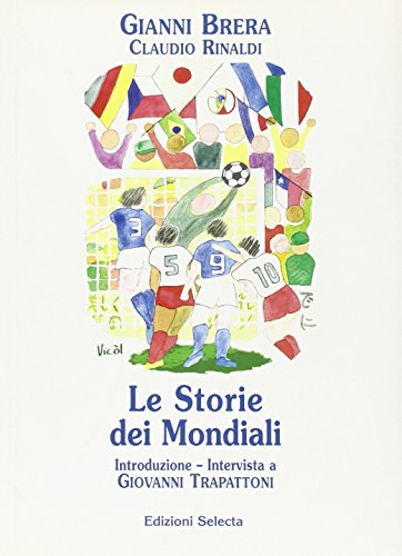 Le storie dei mondiali por Gianni Brera