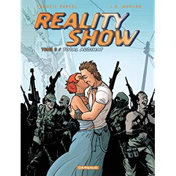 Reality Show, Tome 5 : Total Audimat