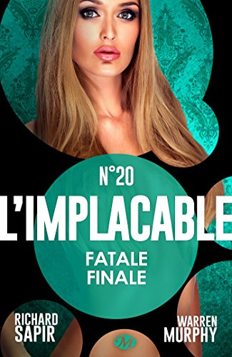 Fatale finale: L'Implacable, T20