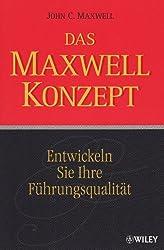 Das Maxwell-Konzept: Entwickeln Sie Ihre Führungsqualität