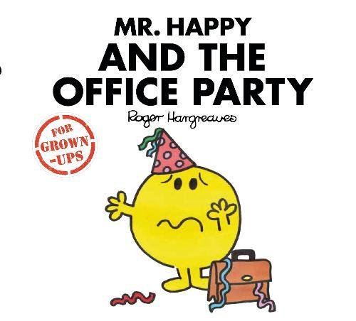 Mr Happy and the Office Party (Mr. Men for Grown-ups)