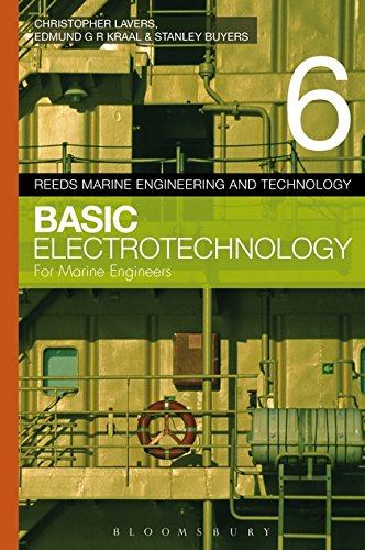 Reeds Vol 6: Basic Electrotechnology for Marine Engineers (Reeds Marine Engineering and Technology, Band 6) (Engineering Reeds Series Marine)