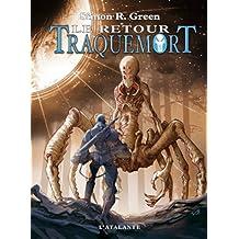Traquemort, Tome 7 : Le retour