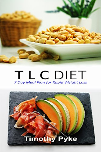 tlc-diet-7-day-meal-plan-for-rapid-weight-loss-english-edition