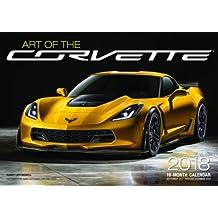 Art of Corvette 2018: 16-Month Calendar September 2016 through December 2017 (Calendars 2018)