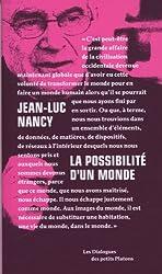 La possibilité d'un monde, entretiens avec Pierre-Philippe Jandin