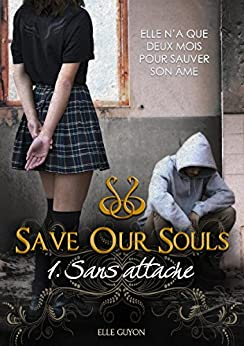 Save Our Souls par [Guyon, Elle]