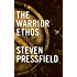 The Warrior Ethos (English Edition)
