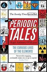 Periodic Tales by Hugh Aldersey-Williams (2012-05-01)