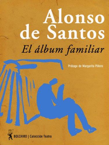 El álbum familiar por José Luis Alonso de Santos