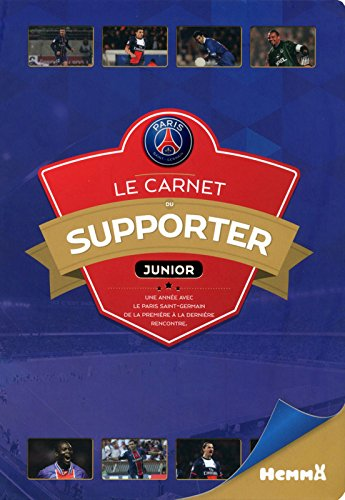 Paris Saint-Germain - Le carnet du supporter