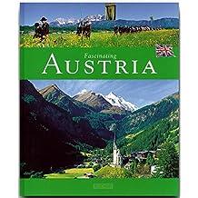 Fascinating AUSTRIA - Faszinierendes ÖSTERREICH - Ein Bildband mit über 100 Bildern - FLECHSIG Verlag (Faszination) (Fascinating (Flechsig))