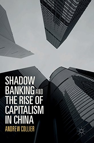 shadow-banking-and-the-rise-of-capitalism-in-china-the-rise-of-capitalism-in-china