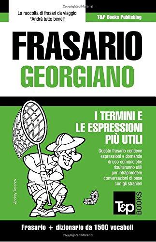 Frasario Italiano-Georgiano e dizionario ridotto da 1500 vocaboli