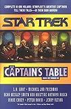 The Captain's Table: Books One Through Six (Star Trek)