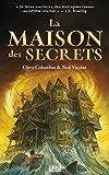 La Maison des secrets - tome 01