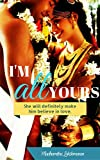 #5: I'm All Yours: She will definitely make him believe in love