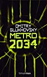 Metro 2034 (Volúmenes independientes) (Spanish Edition)