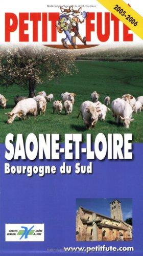 Petit Futé Saône-et-Loire : Bourgogne du Sud
