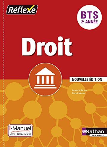 Droit BTS 2e année Réflexe : i-Manuel, Livre + licence élève par Laurence Garnier, Patrick Mercati