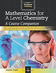 Mathematics for A Level Chemistry: A Course Companion